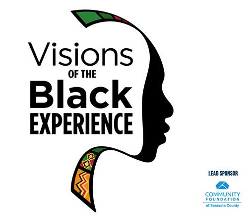 VISIONS OF THE BLACK EXPERIENCE, Our Town Sarasota News Events